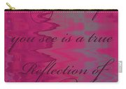 Reflection Of You Carry-all Pouch