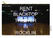 Rent Blacktop Theater In Rocklin, Ca Carry-all Pouch