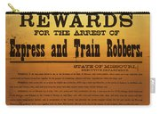 Reward For Frank And Jesse James Carry-all Pouch