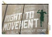 Right To Movement Carry-all Pouch
