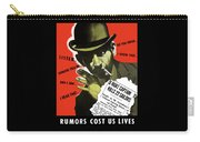 Rumors Cost Us Lives Carry-all Pouch by War Is Hell Store