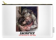 Sacrifice - The Privilege Of Free Men Carry-all Pouch
