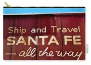 Santa Fe All The Way Carry-all Pouch