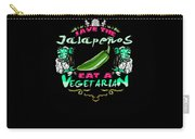 Save Jalepenos Eat Vegetarian Zombie Carry-all Pouch