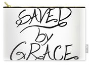 Saved By Grace Carry-all Pouch
