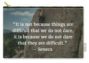 Seneca Quote Carry-all Pouch