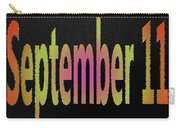 September 11 Carry-all Pouch