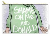 Shame On Trumps Carry-all Pouch