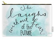 She Laughs Carry-all Pouch