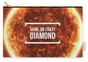 Shine On Crazy Diamond Carry-all Pouch