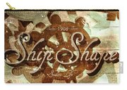 Ship Shape 1908 Carry-all Pouch