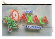 Sign Of Madre Oaxacan Restaurant Carry-all Pouch