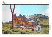 Trail Sign To Laguna Torre Carry-all Pouch