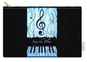 Sing The Blues Blue Carry-all Pouch