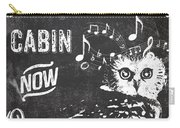 Singing Owl Cabin Rustic Sign Carry-all Pouch