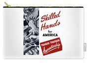 Skilled Hands For America Carry-all Pouch