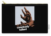 Somebody Talked - Ww2 Carry-all Pouch
