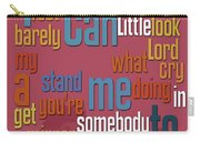 Somebody To Love. Queen. Typography Art. Gift For Music Fans Carry-all Pouch
