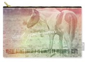 Spotted Pony Quote Carry-all Pouch