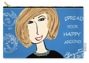 Spread Your Happy Around Carry-all Pouch