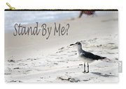 Stand By Me Carry-all Pouch