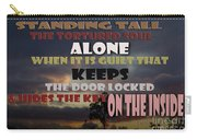 Standing Tall Alone Carry-all Pouch