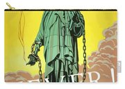 Statue Of Liberty In Chains -- Never Carry-all Pouch