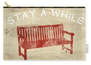Stay A While- Art By Linda Woods Carry-all Pouch