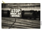 Stop Men At Work Carry-all Pouch