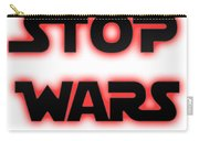 Stop Wars  Carry-all Pouch