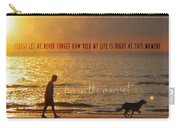 Sunrise Stroll Quote Carry-all Pouch