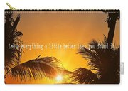 Sunset Quote Carry-all Pouch