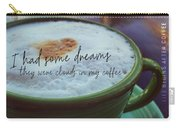 Sweet Smell Of Dawn Quote Carry-all Pouch