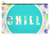 Take Time To Chill Carry-all Pouch