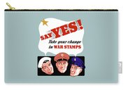 Take Your Change In War Stamps Carry-all Pouch