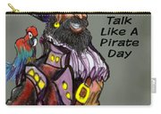 Talk Like A Pirate Day Carry-all Pouch