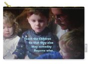 Teach The Children Carry-all Pouch
