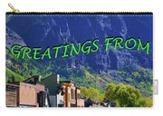 Telluride Greatings Carry-all Pouch