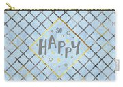 Text Art So Happy - Blue Carry-all Pouch