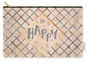 Text Art So Happy - Orange Carry-all Pouch