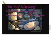 The Art Of Being Happy Carry-all Pouch