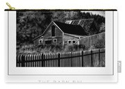 The Barn Bw Poster Carry-all Pouch