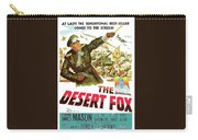 The Desert Fox  James Mason Theatrical Poster Number 3 1951 Color Added 2016 Carry-all Pouch
