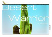 The Desert Warrior Poster Vi Carry-all Pouch by MB Dallocchio