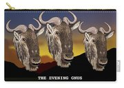 The Evening Gnus Carry-all Pouch
