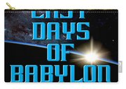 The Last Days Of Babylon Book Cover Carry-all Pouch