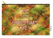 The Madness Of Christmas Card Carry-all Pouch