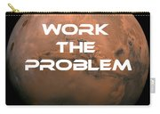 The Martian Work The Problem Carry-all Pouch