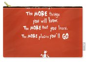 The More You Read Carry-all Pouch