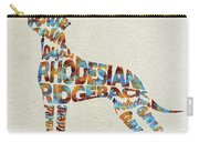 The Rhodesian Ridgeback Dog Watercolor Painting / Typographic Art Carry-all Pouch